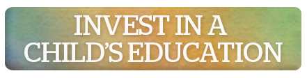 Invest In A Child's Education - World Help