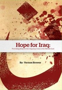 Hope for Iraq - A book on the ongoing crisis in the Middle East by Vernon Brewer - World Help